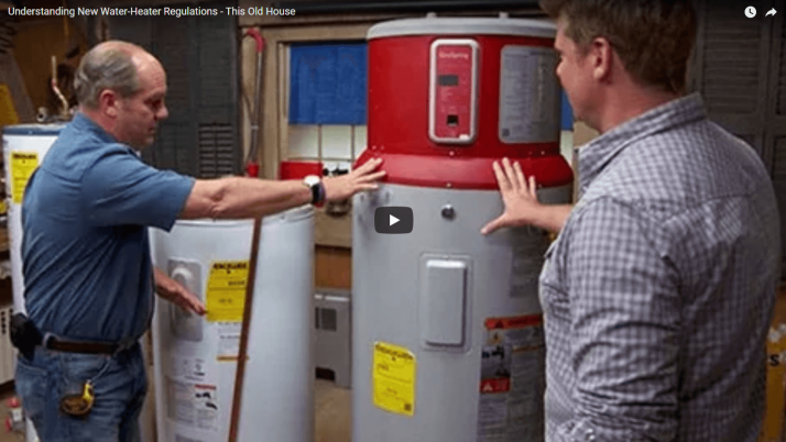 Learn about Newer Water Heater Regulations